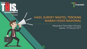 Hasil Survey Mastel Telah Dirilis Secara Resmi Kepada Publik (Senin, 13/2/2017)