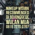 Makeup Wisuda Recommended di Bojonggede (Wulan MUA 081572700707)