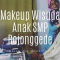 Makeup Wisuda Anak SMP di Bojonggede