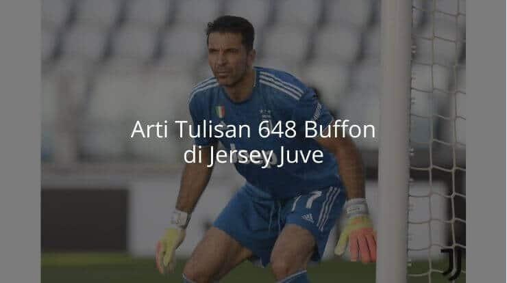 Arti Tulisan 648 Buffon di Jersey Juve
