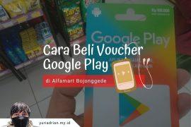 Cara Beli Voucher Google Play di Alfamart Bojonggede