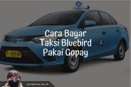 Cara bayar taksi Bluebird pakai Gopay