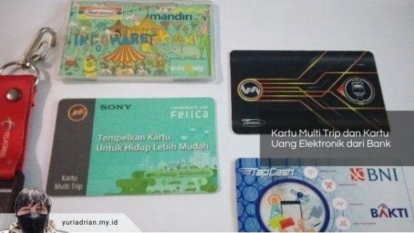 Kartu Multi Trip dan Kartu Uang Elektronik