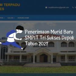 Penerimaan Murid Baru SMPIT Tri Sukses Depok Tahun 2021