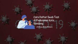 Cara Daftar Swab Test di Puskesmas Kota Bandung