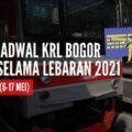 Jadwal KRL Bogor selama Lebaran 2021