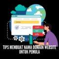 Tips membuat nama domain website untuk pemula