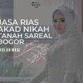 Jasa Rias Akad Nikah Tanah Sareal Bogor
